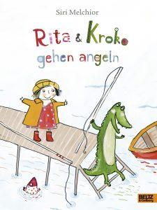 Siri Melchior, Rita & Kroko gehen angeln © 2016 Beltz & Gelberg in der Verlagsgruppe Beltz ∙ Weinheim Basel