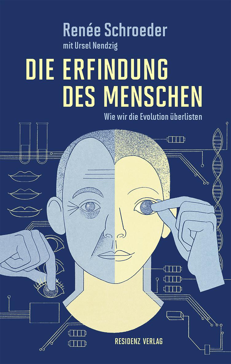 Co-Autorin von Biochemikerin Renée Schroeder war BIORAMA-Kolumnistin Ursel Nendzig.